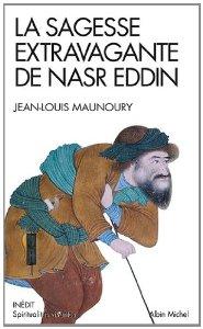 La sagesse extravaguante de Nasr Eddin